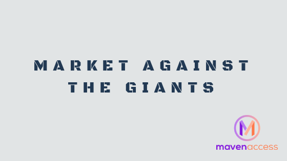 Maven Access - Market against the giants